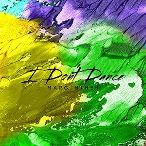 I Don´t Dance