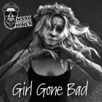 Marc Miner - Girl Gone Bad - Artwork - 3000x3000